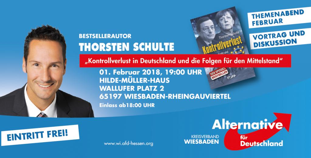 """AfD Themenabend Februar 2018 """"Kontrollverlust"""" mit Bestsellerautor Thorsten Schulte (Silberjunge)"""